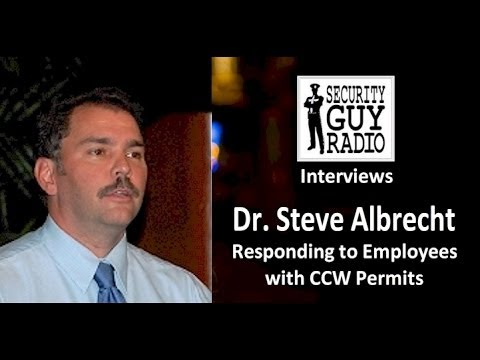 """[016] Employees with Concealed Carry Permits at Work"""" with Dr. Steve Albrecht"""