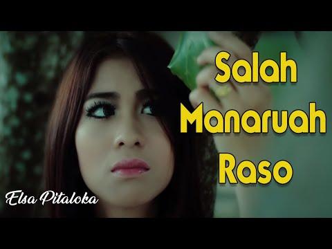 Free Download Lagu Minang Elsa Pitaloka - Salah Manaruah Raso (substitle Bahasa Indonesia) Mp3 dan Mp4