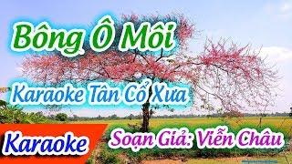 Bông Ô Môi Karaoke Tân Cổ | Karaoke Bông Ô Môi | Tấn Tài ✔