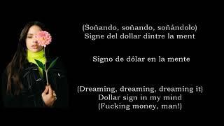 ROSALÍA - Millonària + Dio$ No$ Libre del Dinero (Català/Español/English)
