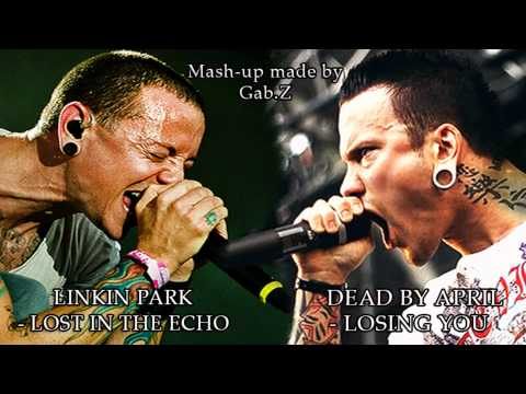 Dead by April ft. Linkin Park - Losing You & Lost In The Echo (mixed by Gab.Z)