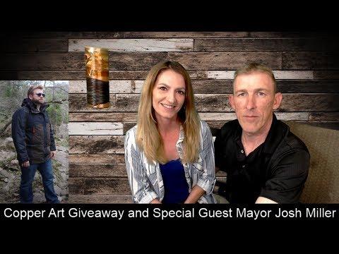 Forrest Fenn Treasure - Special Guest Mayor Josh Miller And Copper Art Giveaway