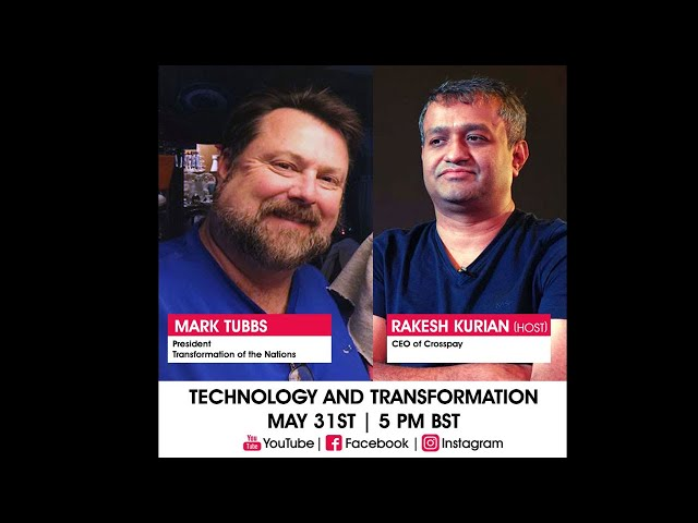 Technology and Transformation - Episode 4 - Mark Tubbs