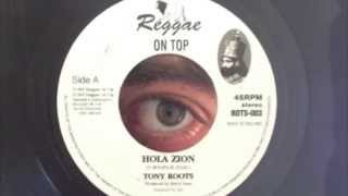 Tony Roots - Hola Zion