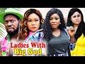 Ladies With Big God Part 1&2 - Destiny Etiko & Jerry Williams Latest Nigerian Nollywood Movies
