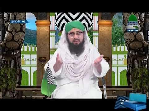 Seerat E Imam Ahmed Raza Khan~Ala Hazrat Ka Bachpan Ep~05 28 10 17