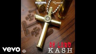 Kash - Oh Lord