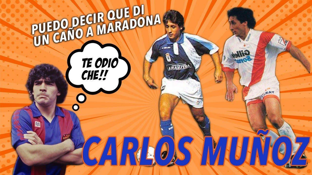 """Carlos Muñoz:""""Puedo decir que di un caño a Maradona, quien para mí es el mejor de todos"""" #62"""