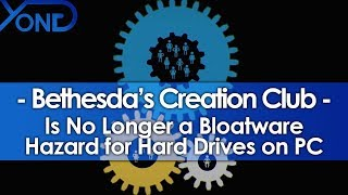 Creation Club is No Longer a Hazard for Hard Drives on PC