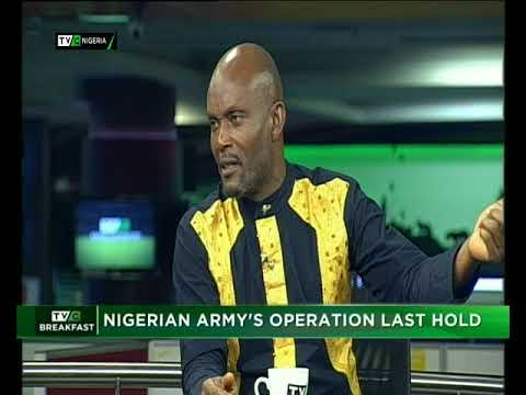 TVC Breakfast 24th April 2018 | Nigerian Army's Operation Last Hold