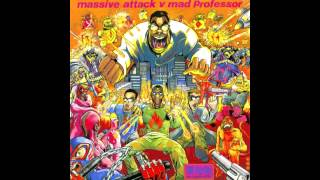 Massive Attack vs Mad Professor - Radiation Ruling The Nation (No Protection 1995) HQ