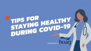 COVID-19: Tips for Staying Healthy