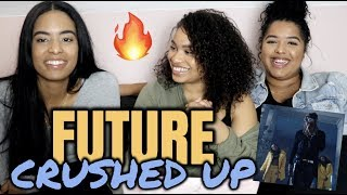 Future - Crushed Up REACTIONREVIEW