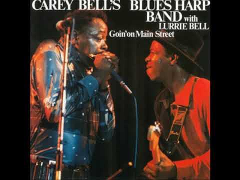 Carey Bell's Blues Harp Band - Goin'on  Main Street (Full Album)