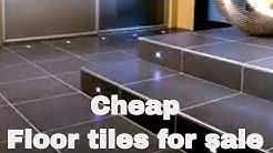 Cheap floor tiles for sale