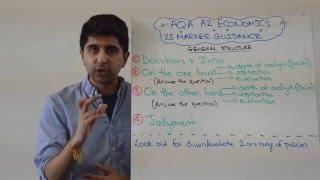 AQA A2 Economics - 25 Mark Questions - Exam Technique (Econ 3&4)