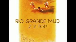ZZ Top - 10 Down Brownie - Rio Grande Mud 1972 mix