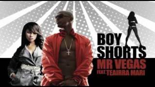 Mr. Vegas - Boy Shorts Remix ft. Teairra Mari
