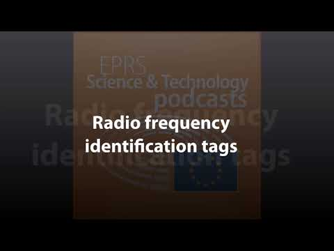 Radio frequency identification tags [Scientific and Foresight Podcast]