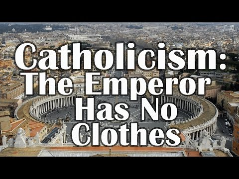 Why Catholicism is WRONG
