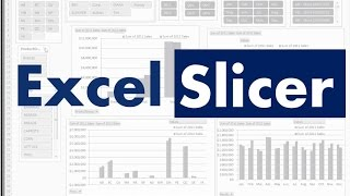 Excel slicer - How to build Dashboards that Persuade, engage and inform