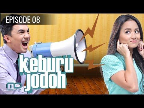 Keburu  Jodoh - Episode 08