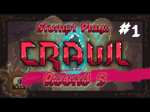 Stumpt Plays - Crawl - [Round 5] - #1 - JED Lives!