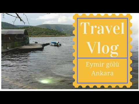 Travel Vlog | One day visit to Eymir gölü (Lake) in Gölbaşı | Ankara | Turkey