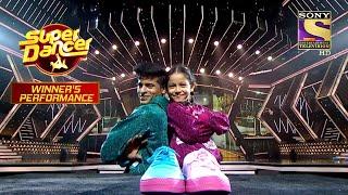Tushar और Florina की कड़क Performance को मिला Standing Ovation | Super Dancer | Winner's Performance