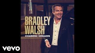 Bradley Walsh - Chasing Dreams (Audio)