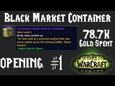 WoW: Opening BMAH Unclaimed Black Market Container #1