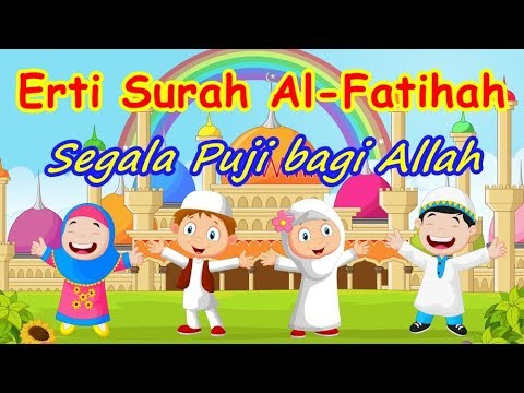 lagu-nasyid-kanak-kanak-|-erti-al-fatihah---segala-puji-bagi-allah-(cover)