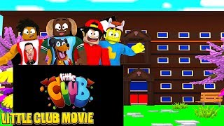 MAKING THE LITTLE CLUB MOVIE THE BULLY NEVER WINS - Roblox Action! [BETA]