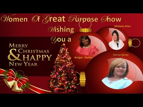 Women of Great Purpose- Overcoming Loneliness/ Holiday Blues