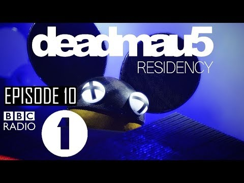 Episode 10 [Claude VonStroke Guest Mix] | deadmau5 BBC Radio 1 Residency (October 5th, 2017)