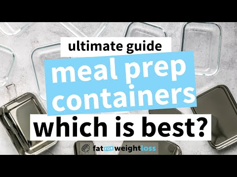 Ultimate Guide to Meal Prep Containers (which is best?)