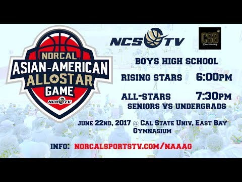 NorCal Asian-American All-Star Scrimmage (Media Day) 6/5/17
