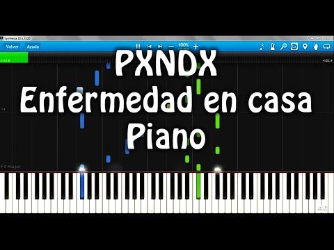 Panda (Pxndx) Enfermedad en casa Piano VERSIÓN Transcripción #8