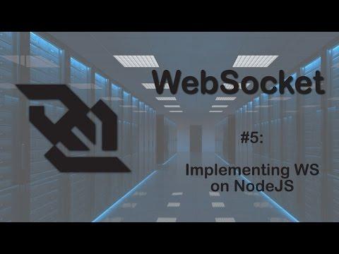 WebSocket Tutorial 5: Configuring NodeJS on Server