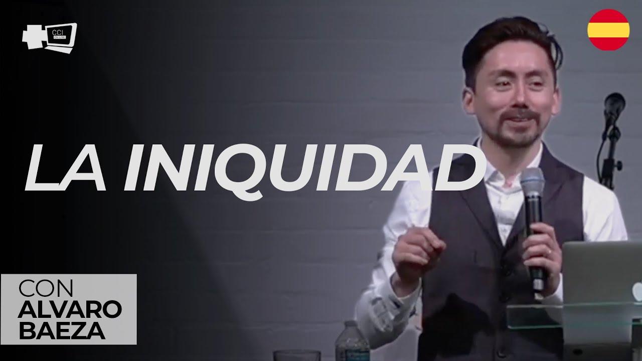 La Iniquidad (Alvaro Baeza)