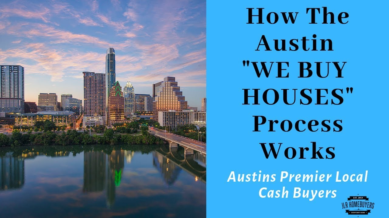 We Buy Austin Houses For Cash | Process Of Selling A House For Cash | Call 512-598-6726