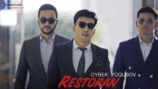 Oybek Yoqubov - Restoran | Ойбек Ёкубов - Ресторан
