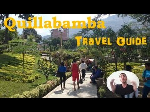 Quillabamba Peru Travel Guide : All You Need to Know