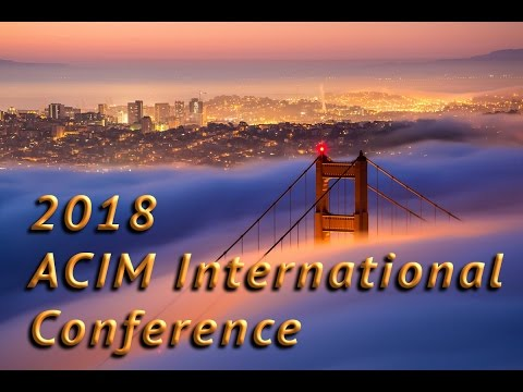 2018 ACIM Conference Preview!