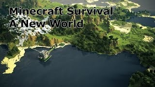 Minecraft Survival- a New World Thumbnail