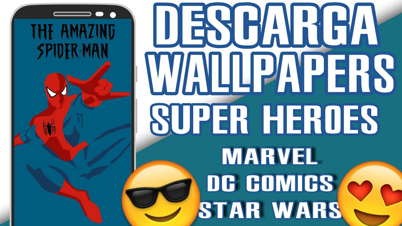 descarga wallpapers de tus super heroes favoritos hd para tu android youtube