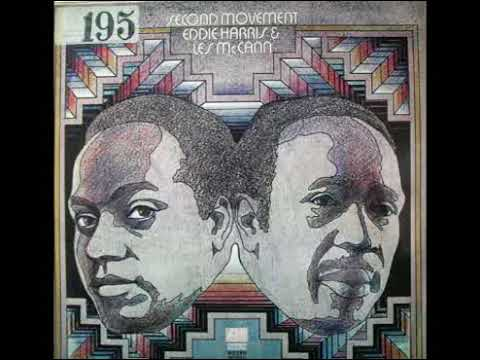 EDDIE HARRIS AND LES McCANN SECOND MOVEMENT 0