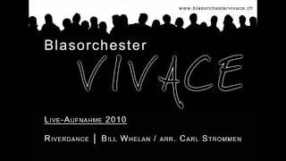 Riverdance - Blasorchester VIVACE 2010