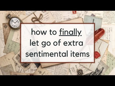 A New Strategy to Let Go of Sentimental Clutter | Decluttering Tips