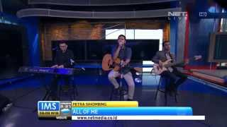 Video IMS - Performance Petra Sihombing - Cover All Of Me download MP3, 3GP, MP4, WEBM, AVI, FLV Februari 2018
